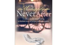 Unhappily Never After - unhappilyneverafter.com / Uplifting quotes and other relevant material for single women/women in general