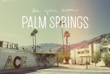 Palm Springs / by Iris Newcomer