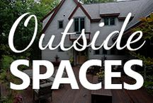 Outside Spaces / Create your backyard oasis and enhance your home's living space with your own outside retreat.