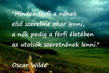 Oscar Wilde Szerelmes Idézetek / Oscar Wilde szerelmes idézetei.