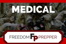 Medical Preparedness / Medical tips and how to's so you are prepared in any situation.