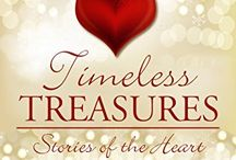 Timeless Treasures / A special wish of hope, strength, and love brings five couples what they treasure most in this heartwarming collection of short stories.