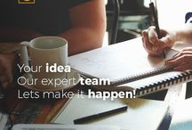 Your idea and our expert team