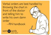 Nursing humor HA! / by Andrea Fletcher