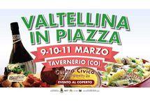 Valtellina in Piazza dal 9 all'11 marzo Tavernerio (CO)