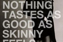 think SKINNY :) / by Karson Myers