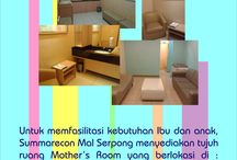 Facilities Of Summarecon Mal Serpong / A few facilities of Summarecon Mal Serpong such: nursery room, mushola, etc
