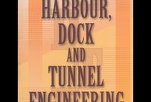 HARBOUR, DOCK AND TUNNEL ENGINEERING