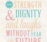 Quotes / by Emily Sanders