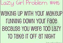 lazy girl problems