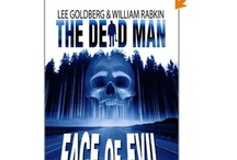 The Dead Man Series / by Lee Goldberg