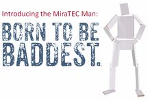 Introducing the MiraTEC Man / Yes, we invented MiraTEC Trim and now here comes the MiraTEC Man created from the only material specifically designed and engineered to meet all the challenges inherent to exterior trim - which is why it's the baddest trim out there.