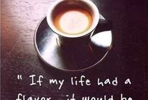 Coffee: The elixir of life... / by Stephanie Mitchell