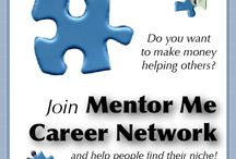 Mentor Me Career Network / Mentors can make a world of difference in our lives, but there are times when we cannot find one. The Mentor Me Career Network wants to help! Get help finding your niche -- and developing your talents! Currently seeking mentors...   http://www.mentormecareernetwork.com