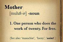 Motherhood / by Janne