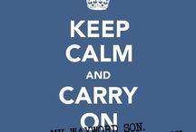 Keep calm / by Miranda Perry