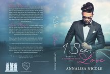 I See...Love - A Different Road Book One / by Annalisa Nicole
