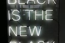black is the new black / by Sandra Guzman