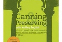 Canning / by Diane Schilly