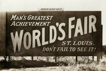 St. Louis:  1904 World's Fair / Wish I could have been there... / by Robyn