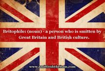 Britophile ~ Anglophile / Having an affinity for the things, people, places and culture of British Isles  / by Kimberly