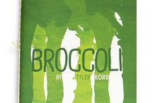 Broccoli / Short Stack Editions Vol 7: Broccoli, by Tyler Kord  https://shortstackeditions.squarespace.com/store/vol-7-broccoli-by-tyler-kord