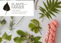 Plantefarver / Plantefarver er en praktisk guide både i naturen, når planterne skal indsamles og i køkkenet, når garnet skal farves. Du bliver hjulpet i gang med plantefarvning på en enkel og overskuelig måde med korte trin for trin-beskrivelser og masser af eksempler på planternes mangfoldige og smukke farveresultater. Langt størstedelen af farveplanterne er helt almindelige og nemme at finde i den danske natur.
