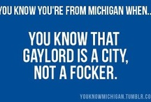 Michigan! / by Kristine Nieman