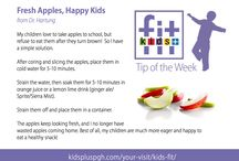 Kids + Fit Tip of the Week / A collection of great tips from our Kids + Fit Program.