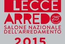 LecceArredo2015 / XXV edizione del Salone Nazionale dell'Arredamento