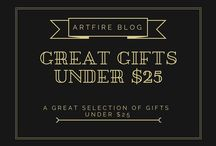 Great Gifts Under $25 on ArtFire / by Artfire.com