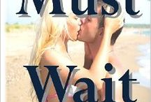 Must Wait (Pedro's Story) / A curse, as he calls his life. Tragic loss left Pedro Araya alone to raise his infant son. He must focus on running his farm in Costa Rica. He cannot expose his son to Katie the sultry unyielding vixen that has him falling in love. He was meant to be alone. Katie is ruthless in pursuing the & she gets what she wants and if she doesn't, she will unleash with her wicked temper. Pedro knows that she is all wrong for him. He is a simple man & he is no match for the spoiled naughty Katie.