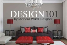 Design 101 / Design 101 Basic Decorating Principals are articles about using basic interior design principles to create your signature living environment.  Learn the basics of decorating from designer Shandra Ward.  Topics include basic design principles, common interior design problems and solutions, plus creative ideas on collecting and displaying your private collection.