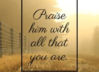 Worship and Praise / Worship, praise and thanksgiving help us rise above our circumstances and into God's presence. Worship and praise are powerful. Join me in worship to our God