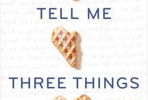 Tell me three things ❤