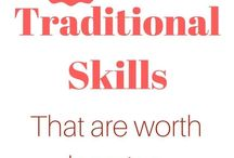Traditional skills +homesteading