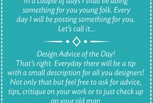 Design Advice of the Day / Hey there my Sons and Daughters of Design! From here on out you can call me DAD. Feel free to ask for advice, tips, critique on your work or to just check up on your old man. Without further adieu here is your Design Advice Of The Day! -DAD