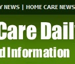 Home Care Daily / http://www.homecaredaily.com , Home Care News and Information, Home Care Industry News and Events / by Valerie VanBooven