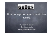 Gallus Events Collateral / We will try to upload all of our presentation to our board.