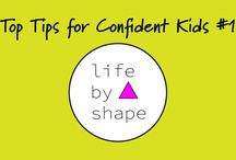 Top Tips for Confident Kids! / Top Tips for Confident Kids