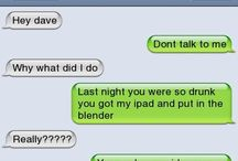 ★ Funny Texts ★ / Texts can be hilarious at times! Especially when your drunk or you text the wrong person.... then it gets a little messy! Have fun scrolling through this hilarious board