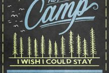 There's No Place Like Camp / A compilation of quotes that encompass what camp means to us...