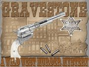 Gravestone.  A Wild West Murder- Murder Mystery Party / A Wild West Murder Mystery for 7-10 guests, ages 14+! Get ready for an awesome Wild West experience at the Gravestone Saloon!