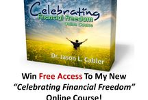 "My ""Celebrating Financial Freedom"" online course! / by Dr. Jason Cabler"