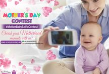 Mother's Day Contest - #MotherBabySelfieContest / Mother's Day Contest 2016. It's all about Mother, Baby and Selfies!!