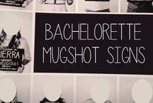 Bachelorette party ideas / by Tara Weldon