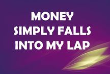 Money Wealth Prosperity Affirmations / by Parrvin Grewal