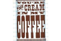 Coffee Craving~ / by Phyllis Williamson Pope