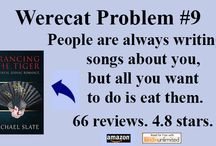 Werewolf Problems - Werecat Problems / Tweet, Share, & Pin #werewolfproblems memes & enter http://goo.gl/forms/COrGnKjxKA to #win great prizes by #shifter authors!