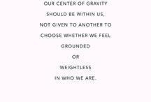 Wise Words / by Nikki Evans